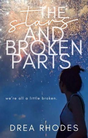 The Stars and Broken Parts by auroraleine
