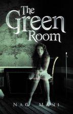 The Green Room by nagmani26