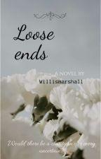 Loose ends ni vdegran