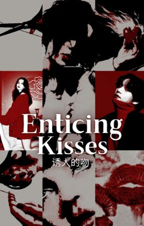 enticing kisses | VSOO by chivfilms