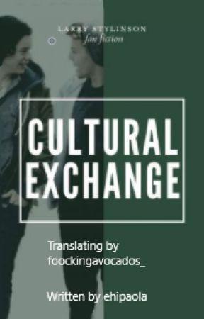 Cultural Exchange - Larry Stylinson II English translation by foockingavocados_