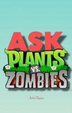 Ask PvZ! by ArcherTippani