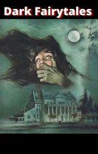Dark Fairytales von Autor15
