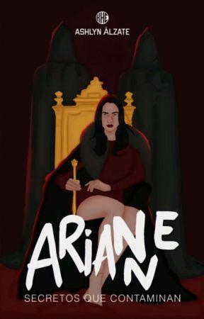 Arianne - [Secretos Que Contaminan] ® by AshlynAlzate
