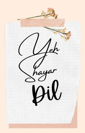 Yeh Shayar DIL by bunny_blab_
