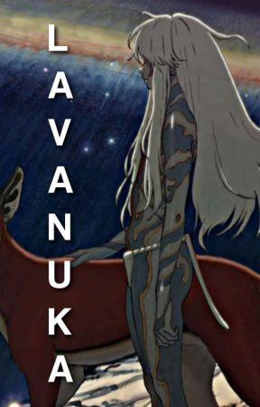 LAVANUKA by -HXNEYSHI