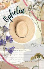 Ophélia, de Decantadas