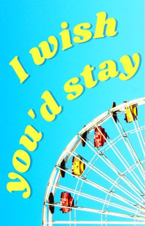 I Wish You'd Stay - Larry Stylinson by louisdabombtomlinson