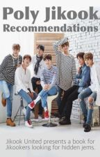 Poly Jikook Recommendations by Jikook_United