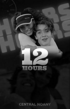 12 Hours by noanycentral