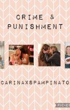 Crime and Punishment by Carinaxspampinato