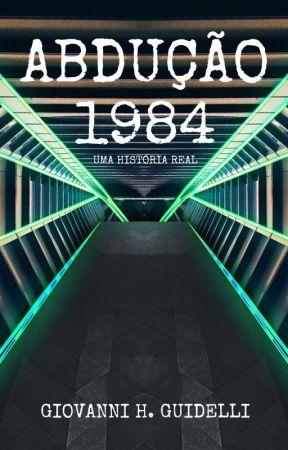 ABDUÇÃO 1984 by SarahVingadora