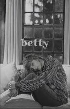 betty  by _billswife_