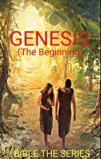 GENESIS (BIBLE THE SERIES)  by cjeerrck