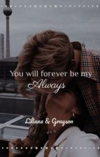 You will forever be my always  by Read_x123