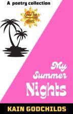 My Summer Nights door KainGodchilds