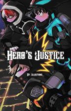 Hero's Justice    MHA by illustions_