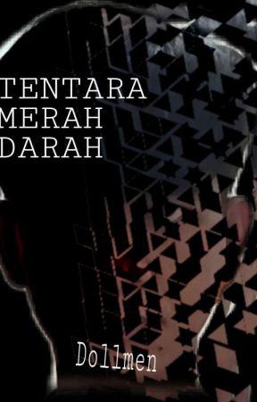 TENTARA MERAH DARAH by dollmen