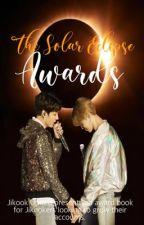 The Solar Eclipse Awards | Jikook/Kookmin Writing Competition  by Jikook_United