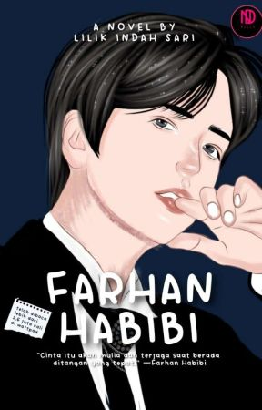 FARHAN HABIBI ( Sudah Terbit ) by _Kataindah