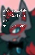 Blog de Lobito Vec Cachorro zizi ❤️~(◠ᴥ◕ʋ) de Lock_White-17