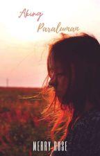 Aking Paraluman (Short Story)  ni MerryRoseXD6