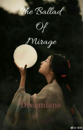 The Ballad Of Mirage by dreamians