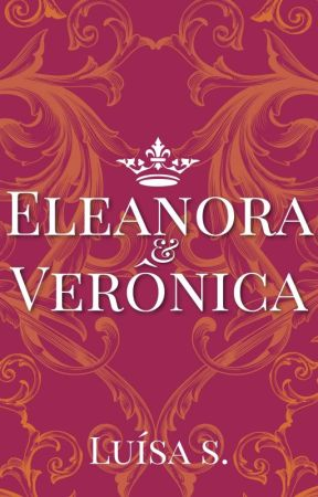 Eleanora & Verônica by IamEllaSV