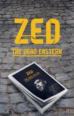 """ZED, The Dead Eastern"" [Z.M] by May_king"