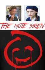The Mute Siren by fanatic_squared