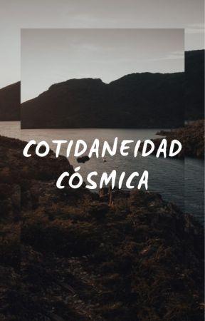 Cotidaneidad cósmica by JuanM1289