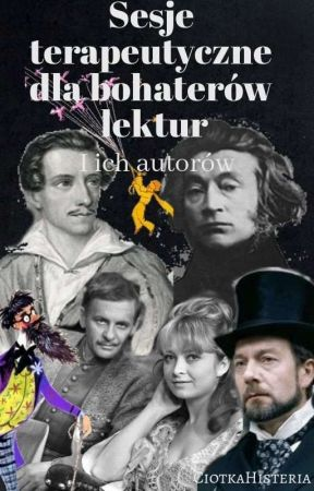Sesje terapeutyczne dla bohaterów lektur i ich autorów by kotletyschabowe1234
