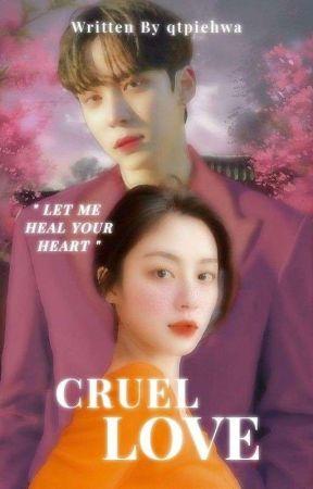 Cruel Love  by qtpiehwa
