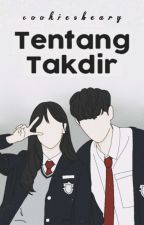 Tentang Takdir [ On Going ] by queennaxxia
