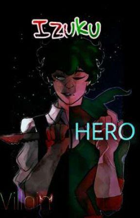 IZUKU HERO Y VILLAN ( IZUOCHA) by CapitanaYami-Chan
