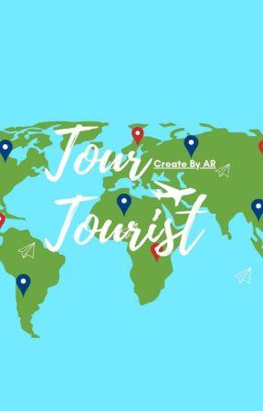 Tour Tourist [On Going]  by Abdlr312