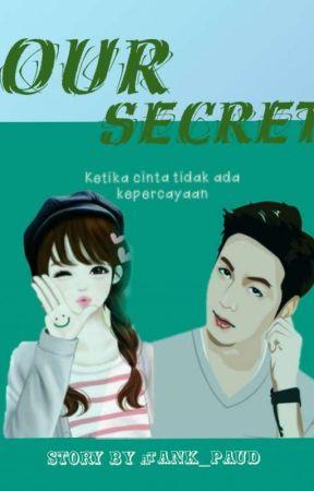 Our Secrets (SG) by ank_paud