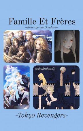 Famille Et Frères | Tokyo Revengers by zhafirahswdjj