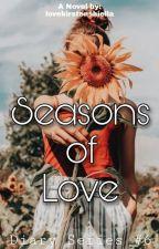 Seasons of Love by lovekirstenshiella