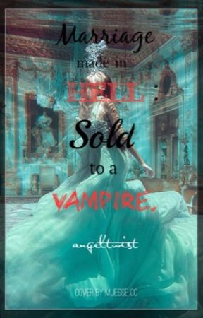 marriage made in hell- sold to a vampire by angeltwist