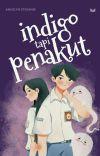 Indigo Tapi Penakut | END cover