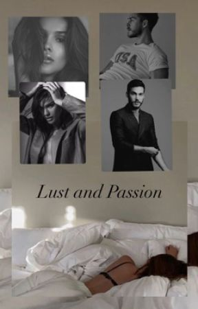 Lust and Passion  by 0Lanadelrey09