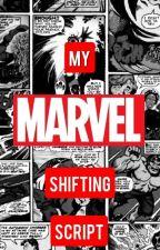 My Shifting Script (MCU) by my_world008
