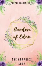 The Garden of Eden: A Graphic Shop by purplehyacinth07