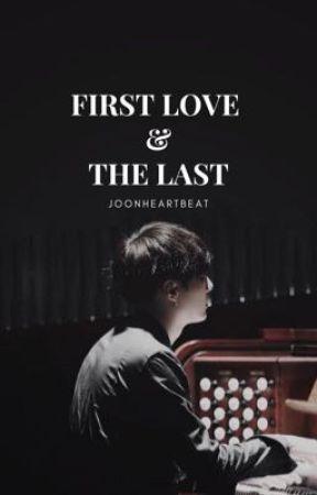 First Love & The Last // Min Yoongi [SLOW UPDATE] by joonheartbeat