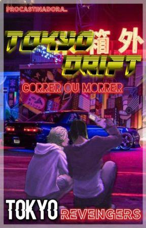 𝐓𝐎𝐊𝐘𝐎 𝐃𝐑𝐈𝐅𝐓, Tokyo revengers by procastinadora_