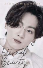 Eternal Beauty || Jungkook by spicykookiee