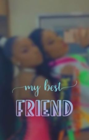 My Best Friend by BeyxMegxMani