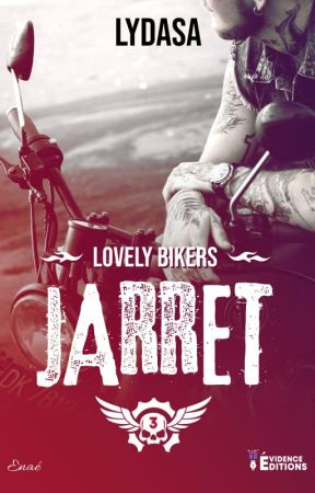 Lovely Bikers T3 Jarret (sous contrat Evidence Edition) by Lydasav2
