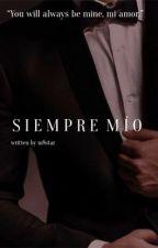 Siempre Mío by m8star